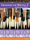 Grammar for Writing 2 An Editing Guide to Writing Student Book Alone