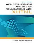 Web Development and Design Foundations with XHTML