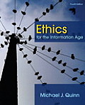 Ethics for the Information Age 4th Edition