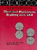 Introduction To Electrical Mechanical Drafting With Cad (97 Edition)