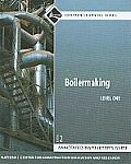 Boilermaking Level 1 Annotated Instructor's Guide