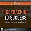 Piggybacking to Success: Jibbitz Accessorizes Crocs