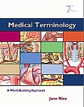 Medical Terminology : a Word-building Approach (7TH 12 Edition)
