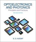 Optoelectronics and Photonics (2ND 13 Edition)