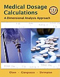 Medical Dosage Calculations: A Dimensional Analysis Approach (Mynursingkit) Cover