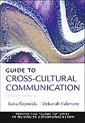 Guide To Cross-cultural Communication (2ND 11 Edition)