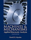 Machines and Mechanisms (4TH 12 Edition)
