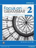 Focus on Grammar 2 Workbook, 4th Edition