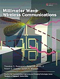 Millimeter Wave Wireless Communication (Prentice Hall Communications Engineering and Emerging Techno)