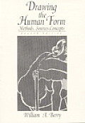 Drawing the Human Form : Methods, Sources, Concepts (2ND 94 Edition)