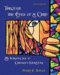 Through the Eyes of a Child An Introduction to Childrens Literature With CDROM