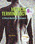 Medical Terminology: A Word-Building Approach with CDROM
