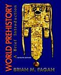World Prehistory A Brief Introduction 7th Edition