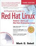 A Practical Guide to Red Hat(r) Linux(r): Fedora(tm) Core and Red Hat Enterprise Linux Cover