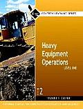 Heavy Equipment Operations, Level One, Trainee Guide