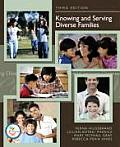 Knowing and Serving Diverse Families (3RD 08 Edition)