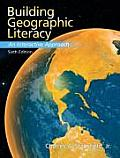 Building Geographic Literacy : an Interactive Approach (6TH 08 Edition)