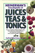 Heinermans Encyclopedia Of Juices Teas & Tonics