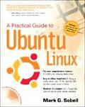 A Practical Guide to Ubuntu Linux with DVD