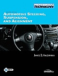 Automotive Steering, Suspension, and Alignment - With Worktext and CD (4TH 08 - Old Edition)