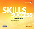 Skills for Success with Windows 7, Comprehensive [With CDROM]
