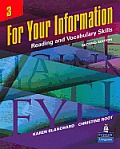 For Your Information 3 : Reading and Vocabulary Skills (2ND 07 Edition)