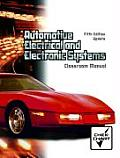 Automotive Electrical and Electronic Systems - Classroom and Shop Manual -update (5TH 07 Edition)