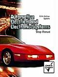Automotive Electrical and Electronic Systems Shop Manual, Fifth Edition Update