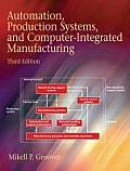 Automation, Production Systems, and Computer-integrated Manufacturing (3RD 08 Edition)
