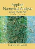 Applied Numerical Analysis Using Matlab (2ND 08 Edition)