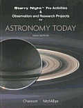 "Starry Night Projects, Activities and Observation and Research Projects for """" Astronomy Today """" (6TH 08 Edition)"