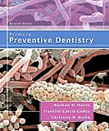 Primary Preventive Dentistry 7th Edition