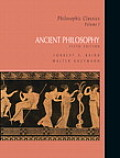 Philosophic Classics Volume I Ancient Philosophy