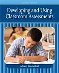 Developing & Using Classroom Assessments