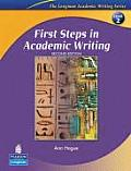 First Steps in Academic Writing (the Longman Academic Writing Series, Level 2)
