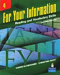 For Your Information 4 : Reading and Vocabulary Skills (2ND 07 Edition)