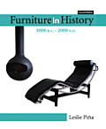 Furniture in History 3000 BC 2000 AD 2nd Edition