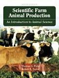 Scientific Farm Animal Production (9TH 08 - Old Edition)