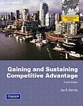 Gaining and Sustaining Competitive Advantage. Jay Barney