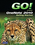 Go! With MS. Onenote: Getting Started - With CD (12 Edition)