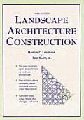 Landscape Architecture Construction 3rd Edition