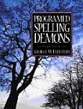 Programmed Spelling Demons (4TH 98 Edition)