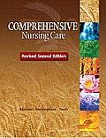 Comprehensive Nursing Care, Revised (2ND 12 Edition)