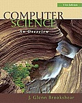 Computer Science An Overview 11th Edition with Online Access Code