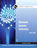 Electronic Systems Technician Trainee Guide, Level Three (Contren Learning) Cover