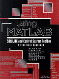 Using MATLAB, Simulink, and Control Toolbox: A Practical Approach
