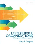 Foodservice Organizations (8TH 13 Edition)