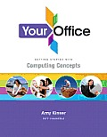 Your Office: Getting Started with Computing Concepts