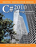 C# 2010 for Programmers: Deitel® Developer Series