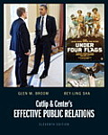 Cutlip and Center's Effective Public Relations (11TH 13 Edition)